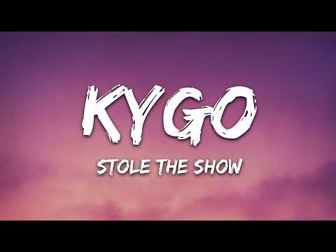 Kygo - Stole The Show (Lyrics) feat. Parson James