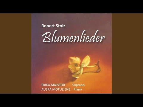 Robert Stolz, 20 Blumenlieder, Op.500 : Kunstblume (Original Version 1927/28)