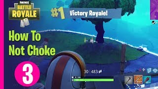Fortnite Battle Royale Academy - How To Not Choke - PART 3