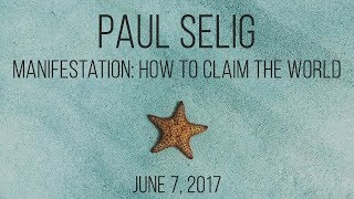 Manifestation - How To Claim A World - A Channeled Lecture + Q&A