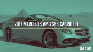 Top 5 Features - 2017 Mercedes AMG S63 Cabriolet
