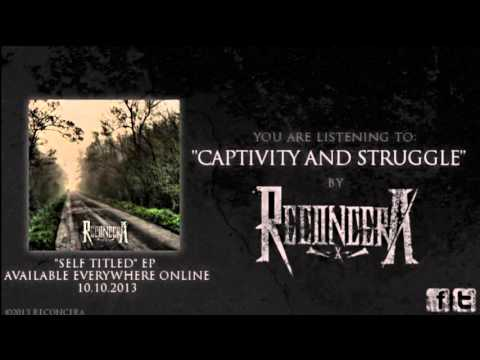 Reconcera - Captivity and Struggle (Audio)