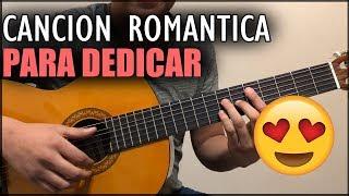 Canciones Super Romanticas Para Dedicar!