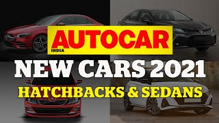 New Cars 2021 Special - Part 1: Hatchback and sedan launches this year | Autocar India