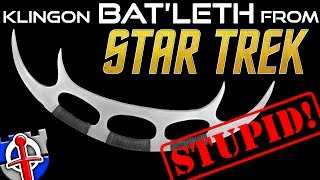Why the Klingon Bat'leth from Star Trek is STUPID!
