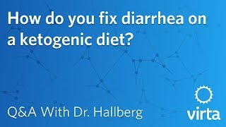 Dr. Sarah Hallberg: How do you fix diarrhea on a ketogenic diet?