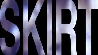 Kylie Minogue - Skirt - Official Lyric Video