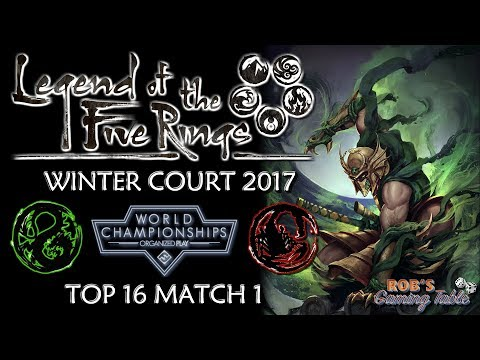 Legend of the Five Rings – Worlds 2017 (Top 16 Match 1)