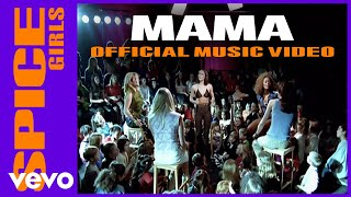 Spice Girls - Mama