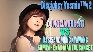 DJ NGELABUR LANGIT VS DJ BISANE MUNG NYAWANG - DJ TERBARU 2019