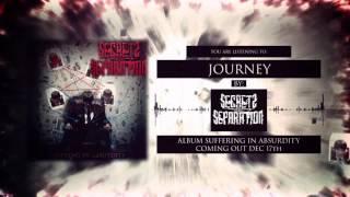 Video Secrets of Separation - JOURNEY
