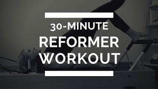 30-Minute Full Body Pilates Reformer Workout by The Balanced Life Pilates with Robin Long