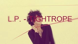 LP - Tightrope [Lyrics on screen]