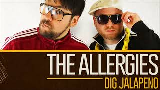 The Allergies Dig Jalapeno (Mixed by The Allergies)