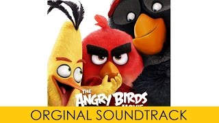 Angry Birds Movie FULL SOUNDTRACK OST