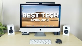 Best Tech of April 2019!