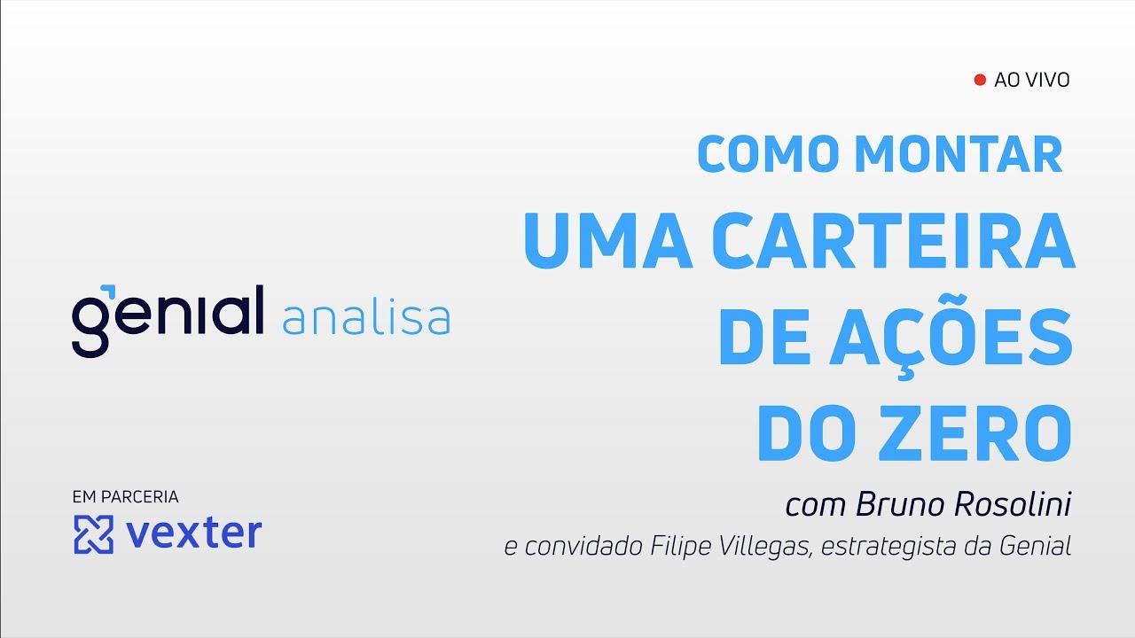 Thumbnail do vídeo: COMO MONTAR UMA CARTEIRA DE AÇÕES DO ZERO? Com Filipe Villegas | Podcast Genial Analisa