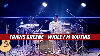 Travis Greene - While I'm Waiting - Drum Cover