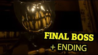 BENDY AND THE INK MACHINE CHAPTER 5 FINAL BOSS + ENDING