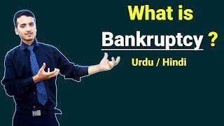 What is Bankruptcy with example ? Urdu / Hindi