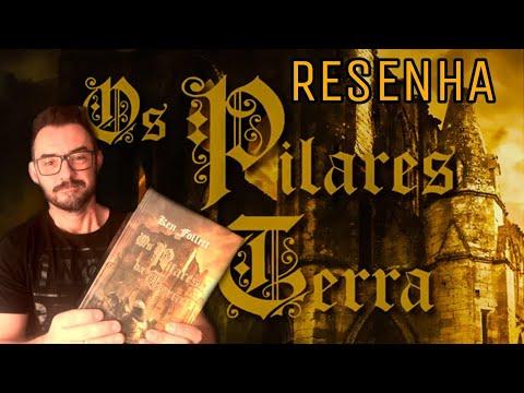 Os Pilares da Terra   Ken Follett - RESENHA   UM NOVA VISÃO SOBRE ESSE ROMANCE HISTÓRICO!!