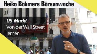 """Böhmers Börsenwoche: """"Das können Sie von der Wall Street lernen"""""""