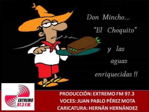 El Choquito y las Aguas Enriquecidas!!