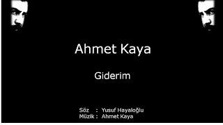 Ahmet Kaya - Giderim (Şarkı Sözleriyle)