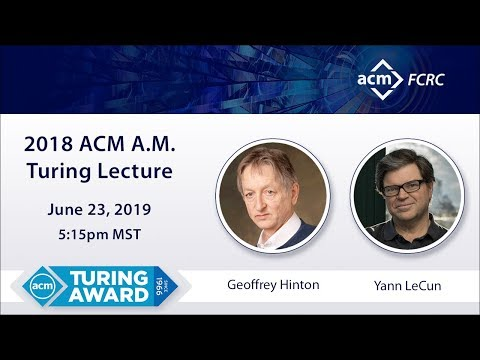 """Geoffrey Hinton and Yann LeCun, 2018 ACM A.M. Turing Award Lecture """"The Deep Learning Revolution"""""""