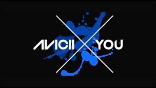 Avicii - X You (Original Extended Mix)