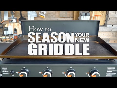 Blackstone - How To Season Your Griddle