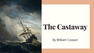 The Castaway by William Cowper