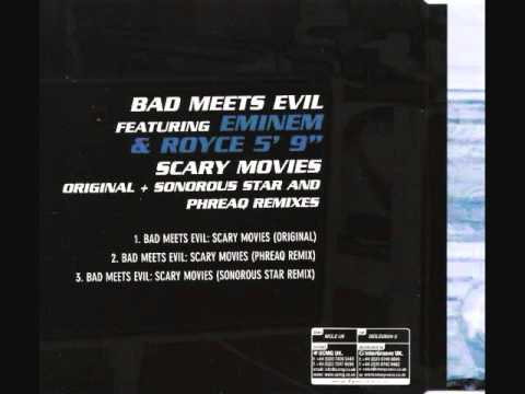 Bad Meets Evil - Scary Movies (Sonorous Star Remix)