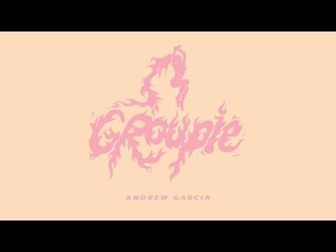 Andrew Garcia - Groupie (Audio)