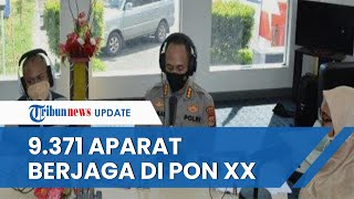 Sukseskan Pelaksanaan PON XX Papua, Polri Terjunkan Personel Aparat Keamanan Sebanyak 9 371 Orang