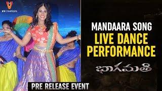 Mandaara Song LIVE Dance Performance   Bhaagamathie Pre Release Event   Anushka   Unni Mukundan