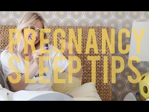 Sleep Tips For When You're Pregnant