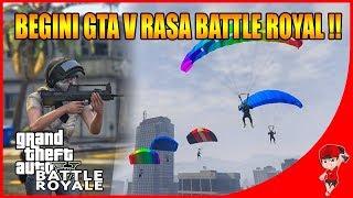 MOD INI BARU RILIS !! GTA V RASA BATTLE ROYAL !!