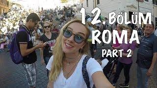 Herkes 1 Euro Atsa… - Hilal Şefkatli Roma Gezi Rehberi Part -2-