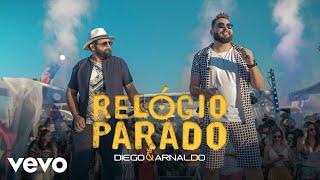 Diego & Arnaldo   Relógio Parado (Ao Vivo)