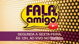 FALA, AMIGO! com o Pr. Rogério Postigo[23/04/2018]