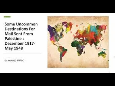 Stamp Chat: Some Uncommon Destinations for Mail Sent from Palestine: December 1917-May 1948