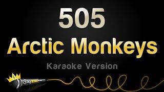 Arctic Monkeys - 505 (Karaoke Version)