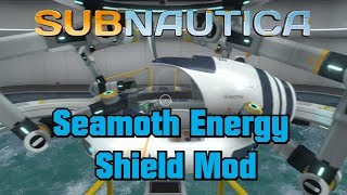 Subnautica - Seamoth Energy Shield Mod