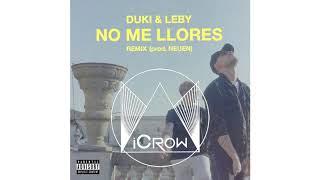 Duki X Leby   No Me Llores (ICrow. Remix) Epic