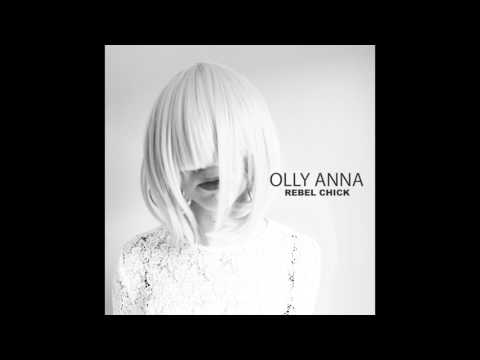 Rebel Chick (Song) by Olly Anna