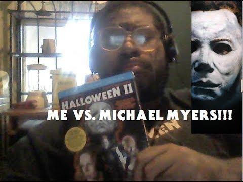 Me Vs.  Michael Myers (My Reaction)