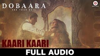 Kaari Kaari - Full Audio | Dobaara | Arko & Asees   - YouTube