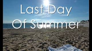 Last Day Of Summer - Action Item LYRICS