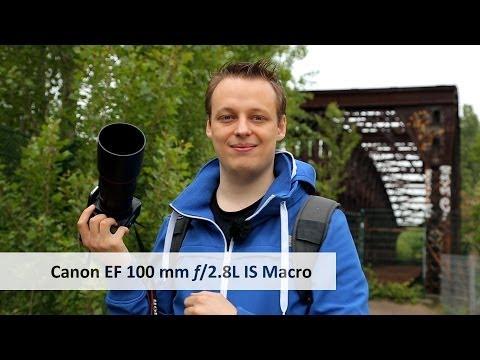 Canon EF 100 mm f/2.8L Macro IS USM | Premium-Makro-Objektiv im Test [Deutsch]